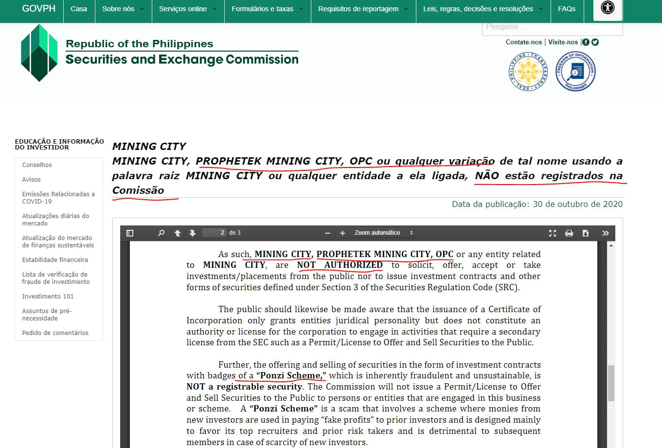MINING CITY, PROPHETEK MINING CITY, OPC ou qualquer variação de tal nome usando a palavra raiz MINING CITY ou qualquer entidade a ela ligada, NÃO estão registrados na Comissão