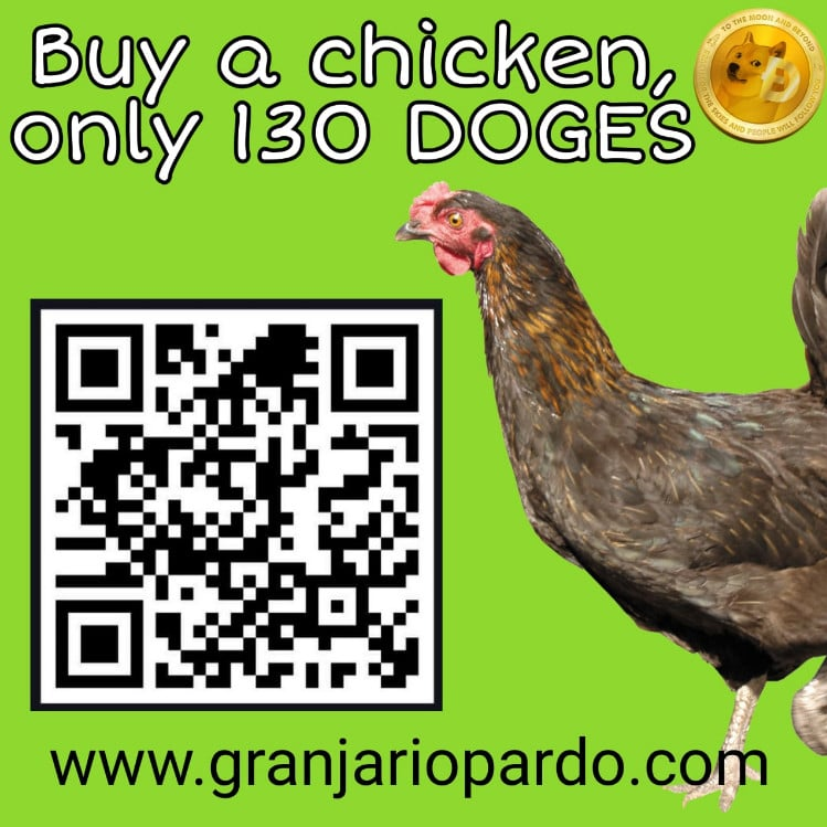 Farm that sells free-range chicken accepts dogecoin as payment.